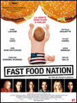 Fast Food Nation - Richard Linklater -- 07/06/07
