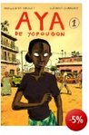 Aya de Yopougon (Aya, Tome 1) - Marguerite Abouet & Clément Oubrerie -- 22/12/06