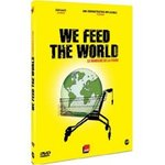We feed the world - Erwin Wagenhofer -- 05/05/07