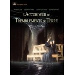 L'accordeur de tremblements de terre - Stephen Quay & Timothy Quay -- 13/11/07