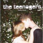 Reality check - The Teenagers -- 02/05/08