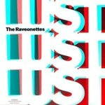Lust, lust, lust - The Raveonettes -- 19/11/07