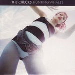 Hunting Whales - The Checks -- 03/11/07