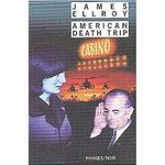 American Death Trip - James Ellroy -- 09/02/08