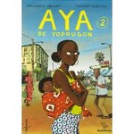 Aya de Yopougon (Aya, Tome 2) - Marguerite Abouet & Clément Oubrerie -- 24/08/07