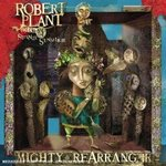 Mighty Rearranger - Robert Plant & The Strange Sensation -- 02/08/07