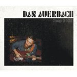 Keep It Hid - Dan Auerbach -- 08/03/09