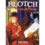 Blotch, Le roi de Paris - Blutch -- 30/08/07