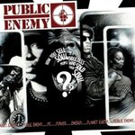 How You Sell Soul to a Soulless People Who Sold Their Soul??? - Public Enemy -- 02/05/08