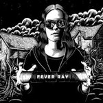 Fever Ray - Fever Ray -- 21/04/09