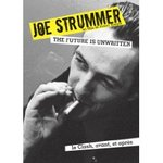 Joe Strummer : The Future Is Unwritten - Julian Temple -- 07/10/07