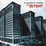 Sympathetic Sounds Of Detroit - Compilation -- 20/04/06