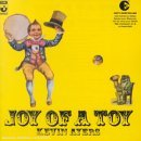 Joy of a toy - Kevin Ayers -- 09/09/06
