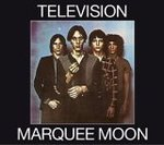 Marquee Moon - Television -- 09/05/06