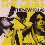 The cribs - The new fellas -- 11/03/06