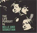 The life pursuit - Belle & Sebastian -- 26/02/06