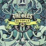 Octopus - The bees -- 05/03/07