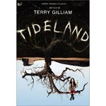 Tideland - Terry Gilliam -- 01/01/07